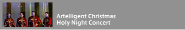 Artelligent Christmas Holy Night Concert